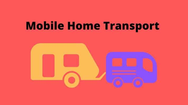 mobile home transportation